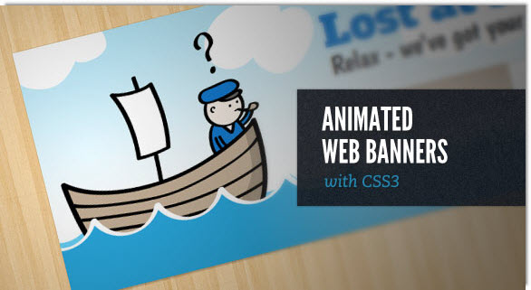 Animated Web Banners With CSS3 - Articles - DMXzone COM