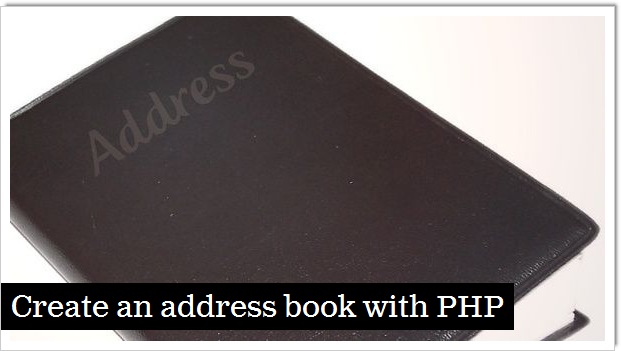 create an address book with php articles dmxzone com