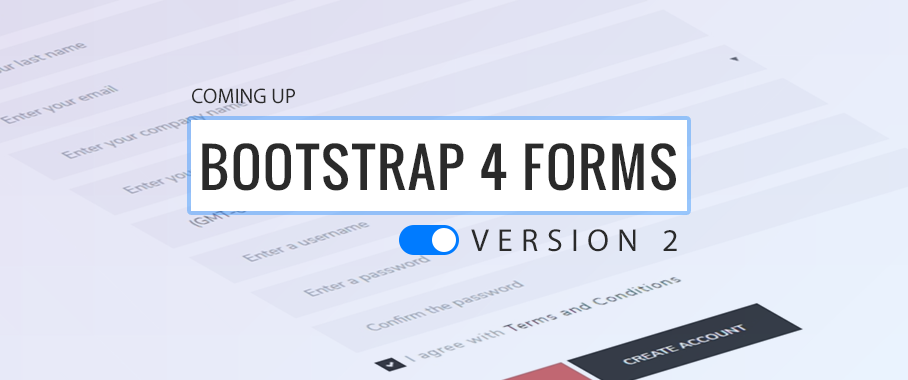 Coming Next: Bootstrap 4 Forms Version 2! - DMXzone COM